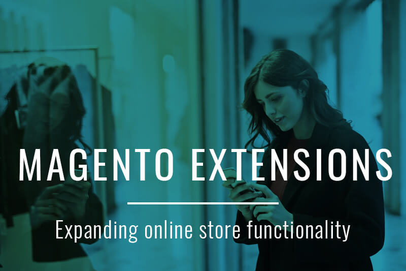 Magento Extensions – Expanding online store functionality