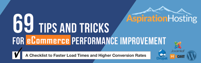 69 Tips and Tricks for eCommerce Performance Improvement by Aspiration Hosting